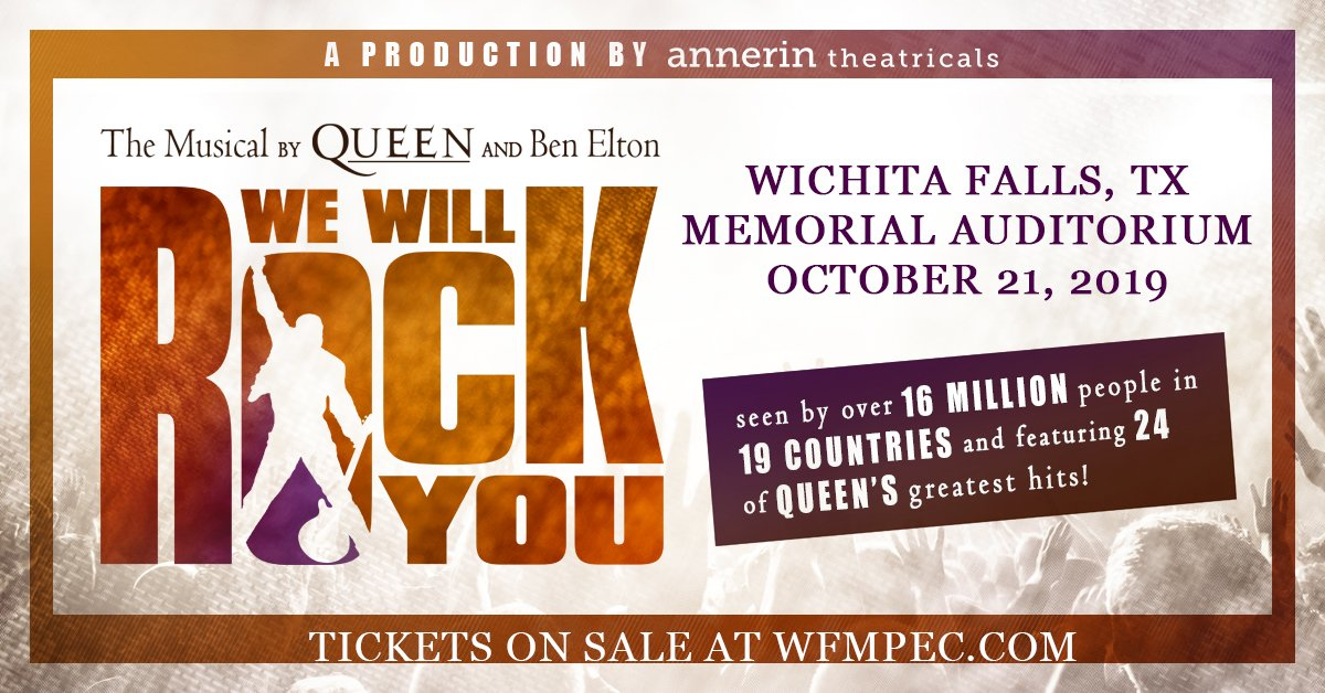 We Will Rock You A Queen-Inspired Musical - Wichita Falls MPEC